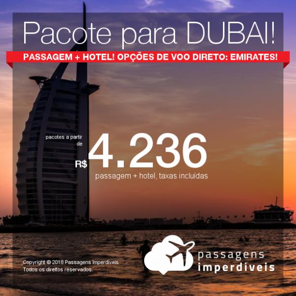 Promoção de <b>PACOTE PARA DUBAI</b>: PASSAGEM + HOTEL, a partir de R$ 4.236, por pessoa, com taxas, em até 10x sem juros! Datas de Agosto a Dezembro/2018! Opções de VOO DIRETO da Emirates!