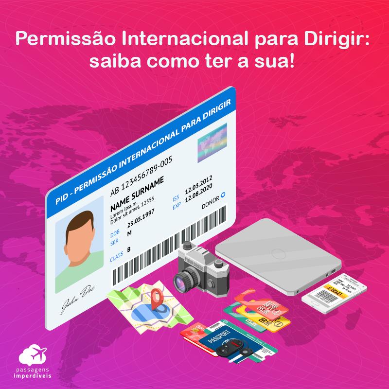 Permissão Internacional para Dirigir: saiba como ter a sua PID!