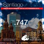 Seleção de Passagens para o <b>Chile: Santiago</b>! A partir de R$ 747, ida e volta, COM TAXAS INCLUÍDAS! Até 6x SEM JUROS! Datas até Fevereiro/2019. Saídas de 29 origens.