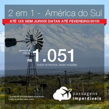 Passagens 2 em 1 – <b>América do Sul</b> – Escolha entre Buenos Aires, Mendoza ou Santiago! A partir de R$ 1.051, todos os trechos, COM TAXAS! Até 12x SEM JUROS! Datas até Fevereiro/2019!