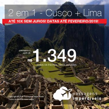 Promoção de Passagens 2 em 1 – <b>Peru: Cusco + Lima</b>! A partir de R$ 1.349, todos os trechos, COM TAXAS! Até 10x SEM JUROS! Datas até Fevereiro/2019!