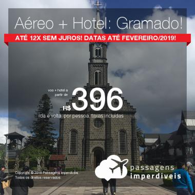 Imperdível! PASSAGEM + HOTEL para GRAMADO! A partir de R$ 396, c/taxas, em 12x s/juros de R$ 33, por pessoa! Datas até Fev/2019! 42 origens!