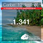 Passagens para o <b>Caribe!</b> Cartagena, San Andres, Aruba, Havana, Cancún, Punta Cana e mais! A partir de R$ 1.341, ida e volta, COM TAXAS! Até 6x SEM JUROS! Até Fevereiro/2019! 14 origens!