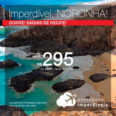 IMPERDÍVEL!!! Passagens para <b>Fernando de Noronha</b>, com valores a partir de R$ 295, ida e volta, C/ TAXAS INCLUÍDAS!
