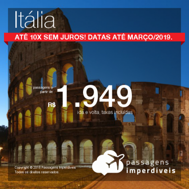 Promoção de Passagens para a <b>Itália: Milão, Roma ou Veneza</b>! A partir de R$ 1.949, ida e volta, COM TAXAS INCLUÍDAS! Até 10x SEM JUROS! Datas até Março/2019.
