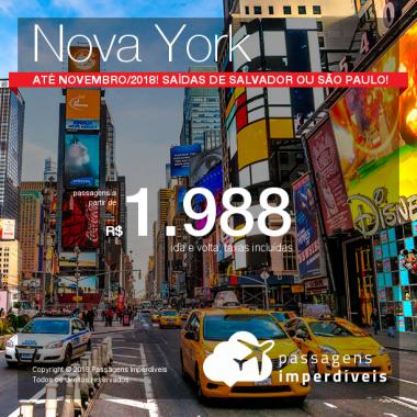 Promoção de Passagens para <b>Nova York</b>! A partir de R$ 1.988, ida e volta, COM TAXAS INCLUÍDAS! Até 6x SEM JUROS! Até Novembro/2018! Saídas de Salvador ou São Paulo!