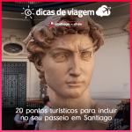 20 pontos turísticos para incluir no seu passeio em Santiago