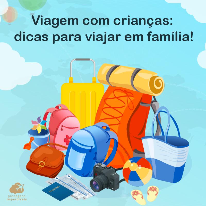 Viagem com crianças: 11 dicas para viajar em família!
