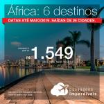 Passagens em promoção para a África: Angola, Namíbia, Zâmbia, Zimbabwe ou África do Sul, com valores a partir de R$ 1.549, ida e volta, C/ TAXAS INCLUÍDAS! Datas até Maio/2019.