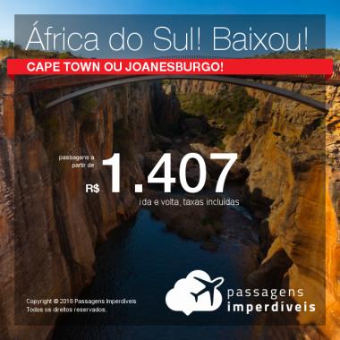 Passagens para a <b>África do Sul: Joanesburgo ou Cape Town</b>! A partir de R$ 1.407, ida e volta, COM TAXAS INCLUÍDAS! Muitas opções de embarque!