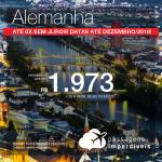 Promoção de Passagens para a <b>Alemanha: Frankfurt ou Munique</b>! A partir de R$ 1.973, ida e volta, COM TAXAS!  Até 6x SEM JUROS! Datas até Dezembro/2018!