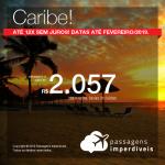Passagens para o <b>CARIBE: Aruba, Curaçao ou Cancún</b>! A partir de R$ 2.057, ida e volta, COM TAXAS INCLUÍDAS!  Até 12x SEM JUROS! Datas até Fevereiro/2019.