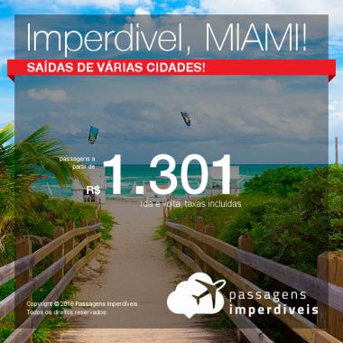 IMPERDÍVEL!!! Passagens para os <b>Estados Unidos: MIAMI</b>, com valores a partir de R$ 1.301, ida e volta, C/ TAXAS!