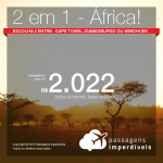 Promoção de Passagens 2 em 1 – <b>África</b> – Escolha 2 entre Cape Town, Joanesburgo ou Windhoek! A partir de R$ 2.021, todos os trechos, COM TAXAS! Datas até Abril/2019!