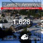 Promoção de Passagens 2 em 1 para a Argentina – <b>Bariloche e Buenos Aires</b>! A partir de R$ 1.628, todos os trechos, COM TAXAS! Até 12x SEM JUROS! Datas até Abril/2019.