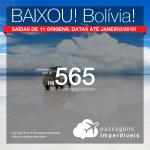 BAIXOU! Promoção de Passagens para a <b>Bolívia</b>! A partir de R$ 565, ida e volta, COM TAXAS! Datas até Janeiro/2019! 11 origens!