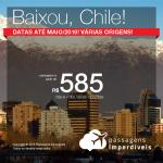 BAIXOU! Promoção de Passagens para o <b>Chile: Santiago</b>! A partir de R$ 583, ida e volta, COM TAXAS INCLUÍDAS! Até 12x SEM JUROS! Datas até Maio/2019!
