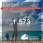 Promoção de Passagens para o <b>Caribe! Curaçao, Cancún, Punta Cana ou Saint Martin</b>! A partir de R$ 1.572, ida e volta, COM TAXAS! Datas até Abril/2019! Saídas de 26 origens!