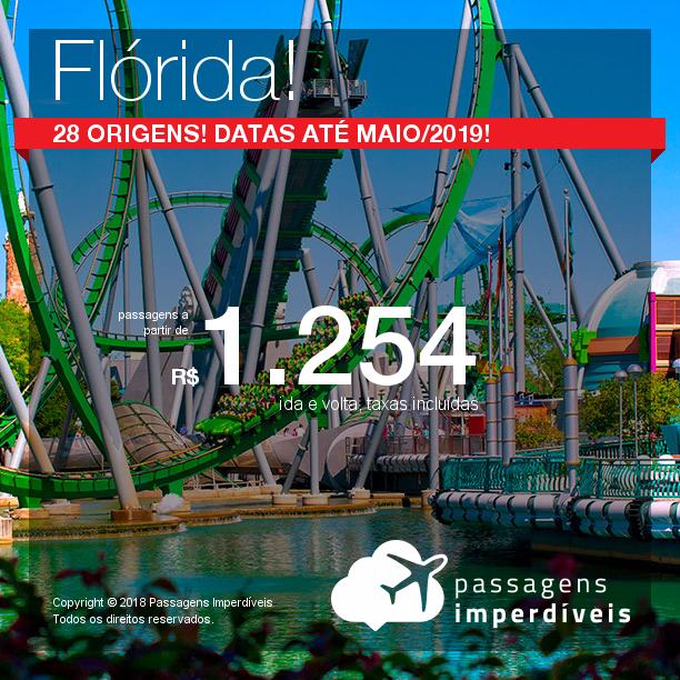 Promoção de Passagens para a <b>Flórida: Miami, Orlando, Fort Lauderdale ou Tampa</b>! A partir de R$ 1.254, ida e volta, COM TAXAS! Até Maio/2019! 28 origens!