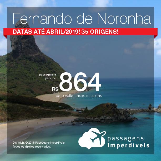 Promoção de Passagens para <b>Fernando de Noronha</b>! A partir de R$ 858, ida e volta, COM TAXAS! Até 6x SEM JUROS! Datas até Abril/2019! 35 origens!