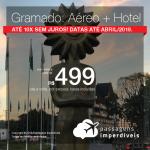Promoção de PASSAGEM + HOTEL para <b>Gramado, via Caxias ou via Porto Alegre</b>! A partir de R$ 499, por pessoa, com taxas! Até 10x SEM JUROS! Datas até Abril/2019.