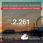 Promoção de Passagens para os <b>Estados Unidos: Las Vegas ou Los Angeles</b>! A partir de R$ 2.261, ida e volta, COM TAXAS INCLUÍDAS! Datas até Março/2019.