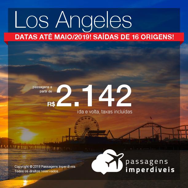 Promoção de Passagens para <b>Los Angeles</b>! A partir de R$ 2.142, ida e volta, COM TAXAS! Até 10x SEM JUROS! Datas até Maio/2019! 16 origens!