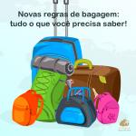 Novas regras de bagagem: tudo o que você precisa saber!