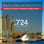 Promoção de Passagens para <b>Buenos Aires</b>! A partir de R$ 724, ida e volta, COM TAXAS, em até 6x SEM JUROS!