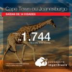 Promoção de Passagens para a <b>África do Sul: Cape Town ou Joanesburgo</b>! A partir de R$ 1.744, ida e volta, COM TAXAS INCLUÍDAS!