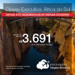 Promoção de Passagens em <b>CLASSE EXECUTIVA</b> para a <b>África do Sul: JOANESBURGO</b>! A partir de R$ 3.691, ida e volta, COM TAXAS! Datas até Dezembro/2018!