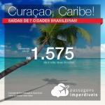 Promoção de Passagens para <b>CURAÇAO</b>, no Caribe! A partir de R$ 1.575, ida e volta, COM TAXAS INCLUÍDAS! Saídas de 7 cidades, com datas para viajar até 2019!