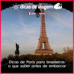 Dicas de Paris para brasileiros: o que saber antes de embarcar