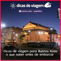 Dicas de viagem para Buenos Aires: o que saber antes de embarcar