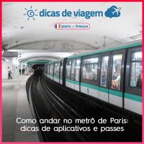 Como andar no metrô de Paris: dicas de aplicativos e passes