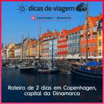 Roteiro de 2 dias em Copenhagen, capital da Dinamarca