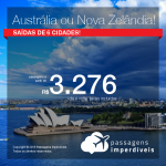 Promoção de Passagens para a <b>AUSTRÁLIA: Melbourne ou Sydney, ou NOVA ZELÂNDIA: Auckland, Christchurch, Queenstown ou Wellington</b>! A partir de R$ 3.276, ida e volta, COM TAXAS INCLUÍDAS!