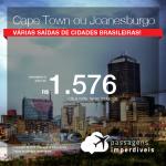 Promoção de Passagens para a <b>ÁFRICA DO SUL: Cape Town ou Joanesburgo</b>! A partir de R$ 1.576, ida e volta, COM TAXAS INCLUÍDAS! Datas até Julho/2019!