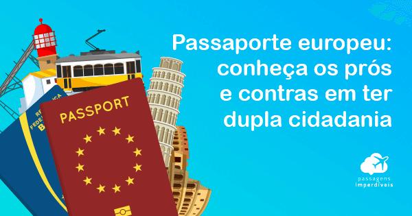 e12db9b635 Passaporte europeu e dupla cidadania  processo