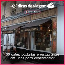 30 cafés, padarias e restaurantes em Paris para experimentar