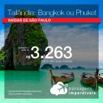 Promoção de Passagens para a <b>TAILÂNDIA: Bangkok ou Phuket</b>! A partir de R$ 3.263, ida e volta, COM TAXAS INCLUÍDAS, em até 5x SEM JUROS! Saídas de SP!