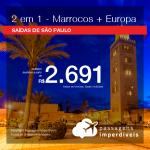 Promoção de Passagens 2 em 1 – <b>MARROCOS + ESPANHA: Barcelona, Madri ou PORTUGAL: Lisboa, Porto</b>! A partir de R$ 2.691, todos os trechos, COM TAXAS! Saídas de SP!