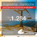 Promoção de Passagens para a <b>ARGENTINA: Bariloche</b>! A partir de R$ 1.284, ida e volta, COM TAXAS INCLUÍDAS, em até 12x SEM JUROS! Datas até 2019!