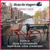 Eurotrip: dicas e curiosidades imperdíveis sobre Amsterdam