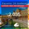 Promoção de Passagens para a <b>ESPANHA: A Coruna, Barcelona, Bilbao, Ibiza, La Palma, Madri, Santiago de Compostela, Sevilha, Valência, Vigo e mais</b>! A partir de R$ 2.035, ida e volta, C/ TAXAS! Datas até 2019!