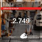 Promoção de Passagens para <b>MALTA</b>! A partir de R$ 2.749, ida e volta, COM TAXAS INCLUÍDAS, até 5x SEM JUROS! Saídas de SP ou RJ!