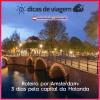 Roteiro por Amsterdam: 3 dias pela capital da Holanda