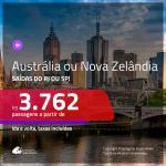 Seleção de Passagens para a <b>AUSTRÁLIA: Brisbane, Melbourne, Sydney ou NOVA ZELÂNDIA: Auckland</b>! A partir de R$ 3.762, ida e volta, C/ TAXAS! Datas em 2019! Saídas do RJ ou SP!