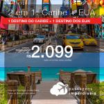 Promoção de Passagens 2 em 1 para o CARIBE + EUA! Escolha entre: <b>Cancún, Curaçao ou Punta Cana + Miami, Orlando, Nova York ou Fort Lauderdale</b>! A partir de R$ 2.099, todos os trechos, C/ TAXAS!