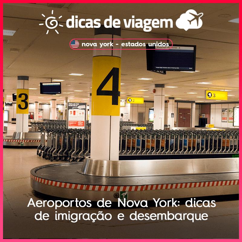 da78b7f9a Aeroportos de Nova York  dicas de imigração e desembarque